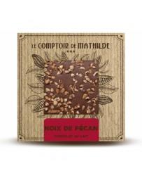 TABLETTE CHOCOLAT AU LAIT - NOIX DE PECAN - LE COMPTOIR DE MATHILDE