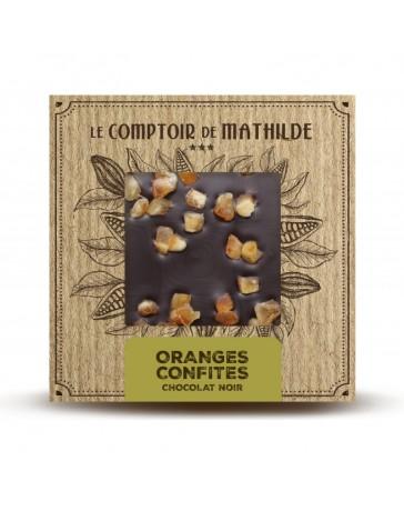 TABLETTE DE CHOCOLAT NOIR - ORANGES CONFITES - LE COMPTOIR DE MATHILDE